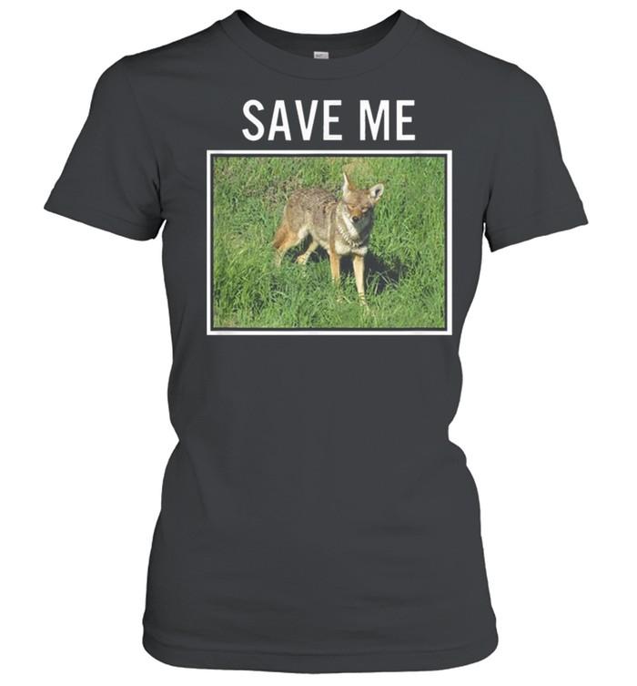 Coyote Photo Save Me Wild Dog San Diego California El Cajon shirt Classic Women's T-shirt