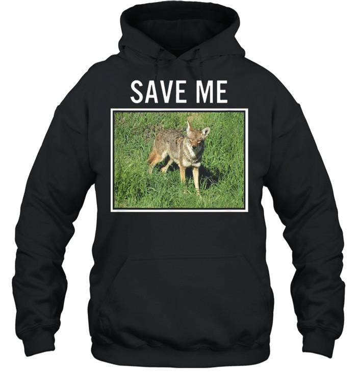 Coyote Photo Save Me Wild Dog San Diego California El Cajon shirt Unisex Hoodie