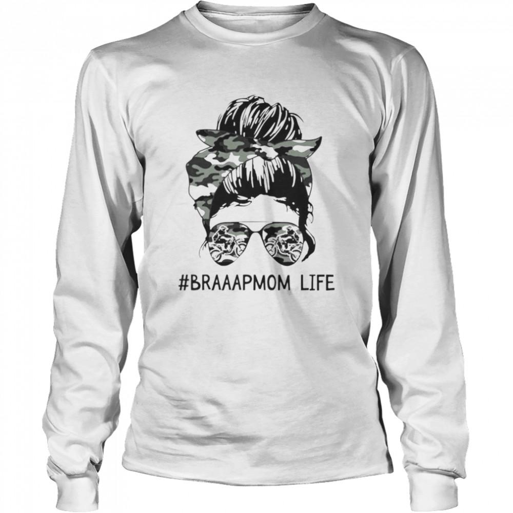 girl braaapmom life shirt long sleeved t shirt