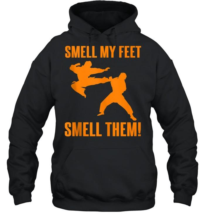 Cool Karate Girls Smell My Feet Karate shirt Unisex Hoodie