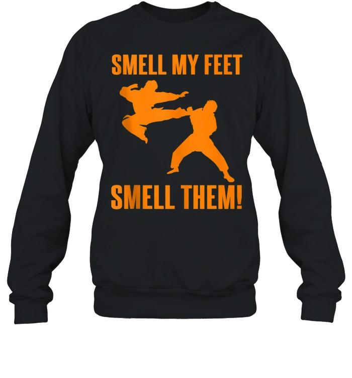 Cool Karate Girls Smell My Feet Karate shirt Unisex Sweatshirt