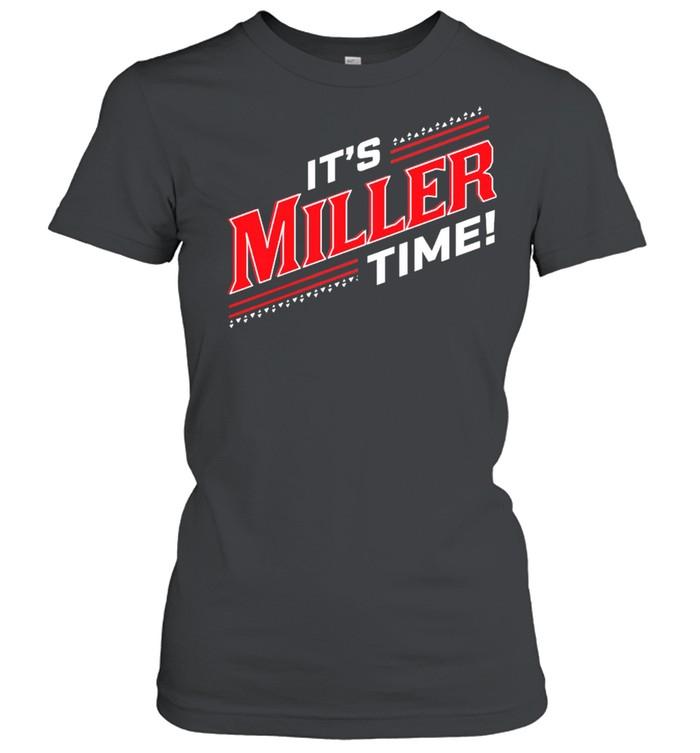 Its Miller Time Cincinnati shirt Classic Women's T-shirt