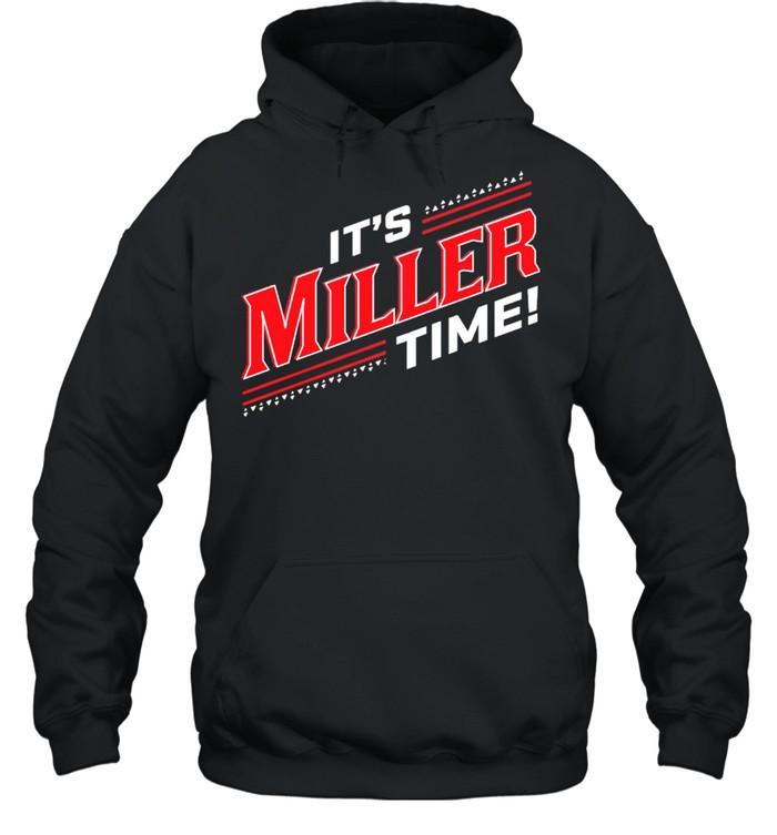 Its Miller Time Cincinnati shirt Unisex Hoodie