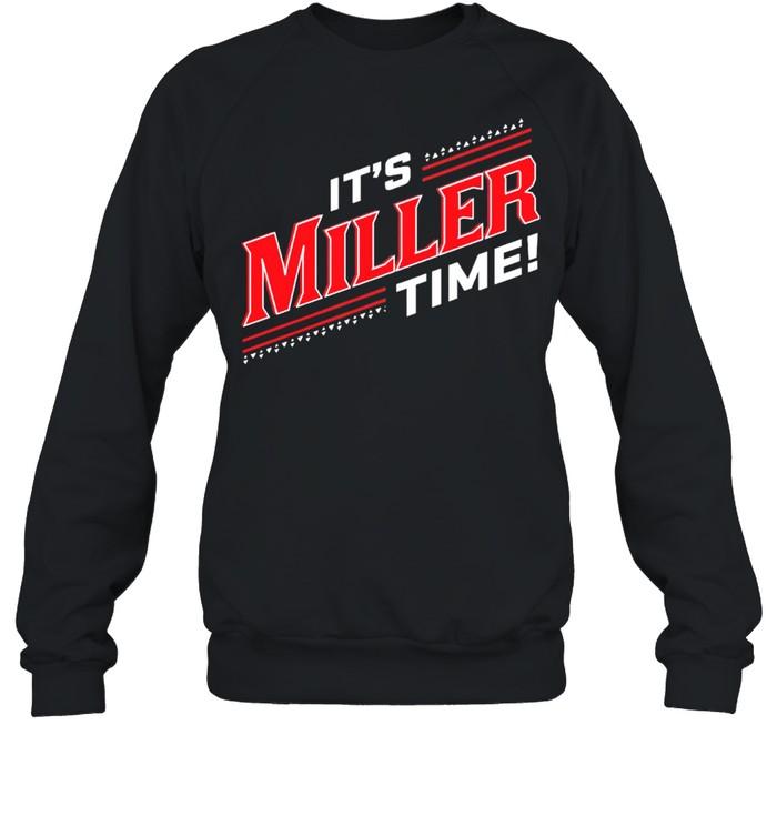 Its Miller Time Cincinnati shirt Unisex Sweatshirt