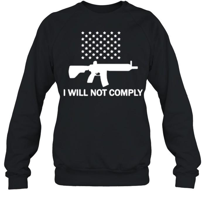 gun i will not comply stars shirt unisex sweatshirt