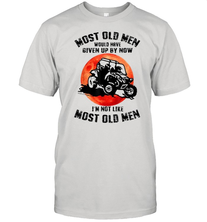 Mens Most Old Men Would Have Given Up By Now RangerI'm Not Like Most Old Man Blood Moon  Classic Men's T-shirt