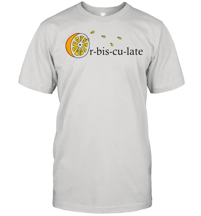 Orbisculate Juice lemon Definition Accidentally Squirt juice T- Classic Men's T-shirt