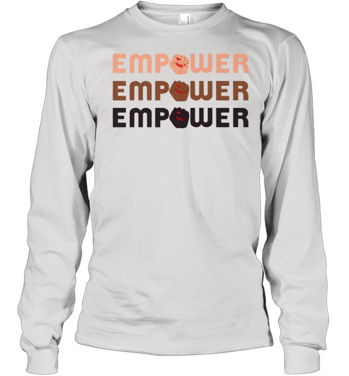 empower raised fist word stack t long sleeved t shirt