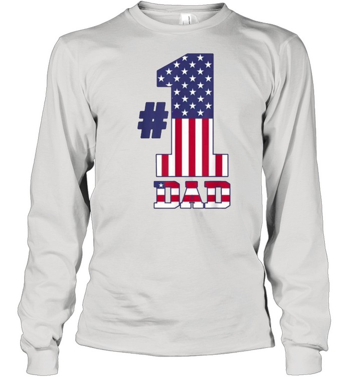 fathers day patriotic number 1 dad american flag t long sleeved t shirt