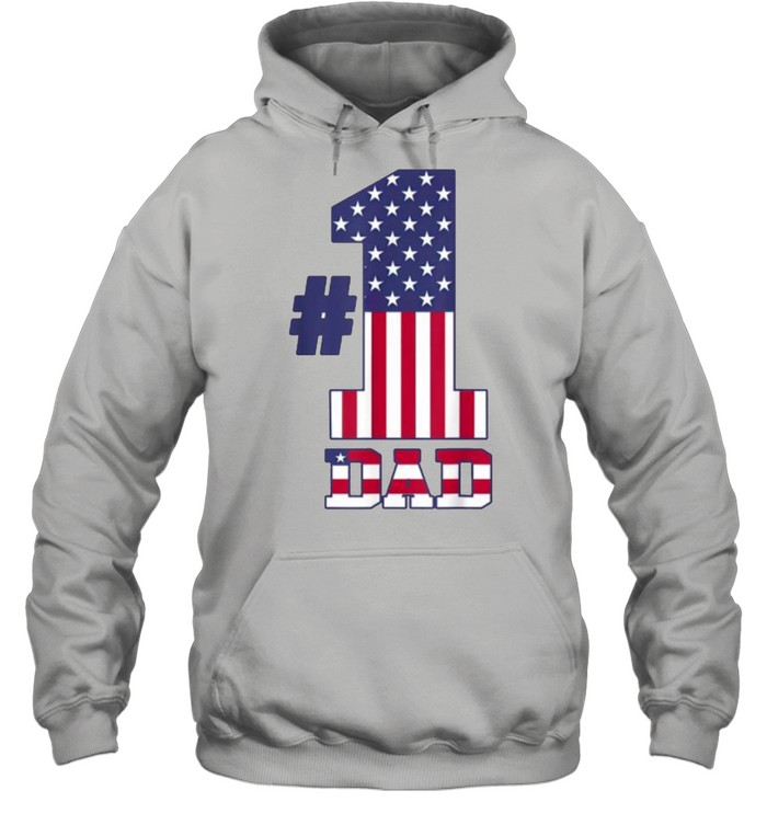 fathers day patriotic number 1 dad american flag t unisex hoodie
