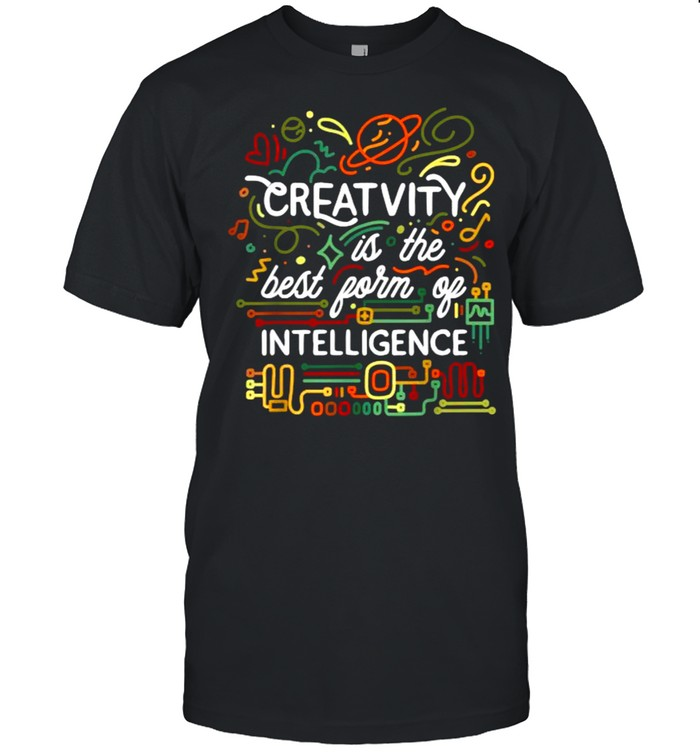 Creativity is the best form of intelligence T- Classic Men's T-shirt