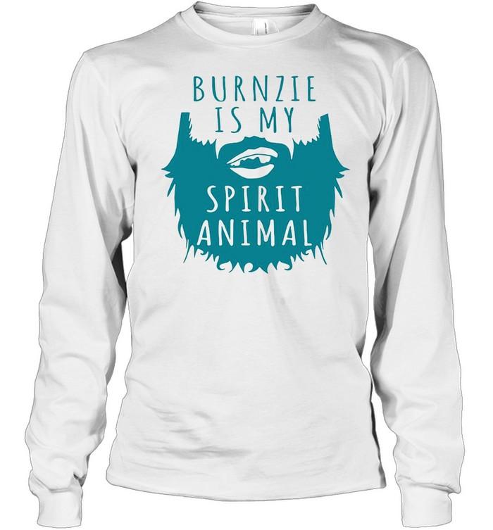 Burnzie Is My Spirit Animal T-shirt Long Sleeved T-shirt