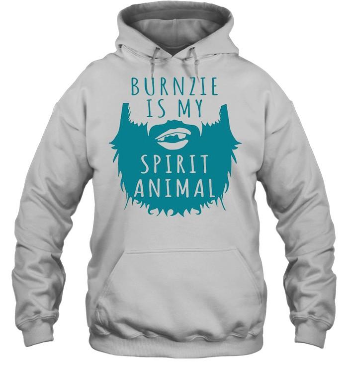 Burnzie Is My Spirit Animal T-shirt Unisex Hoodie