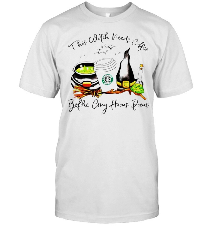 Starbuck this witch needs coffee before any Hocus Pocus shirt Classic Men's T-shirt