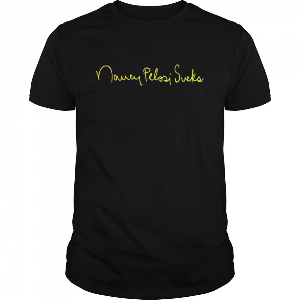 StuDoesMerchNancyPelosiSucks shirt Classic Men's T-shirt