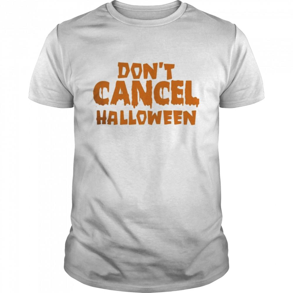 Don't Cancel Halloween 2021  Classic Men's T-shirt