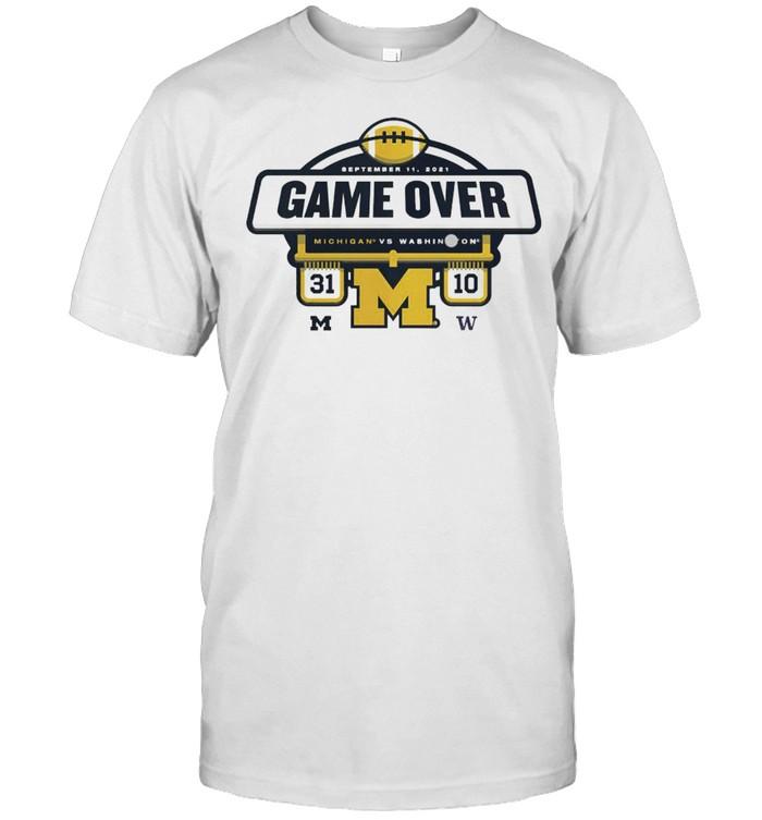 The Michigan Wolverines vs Washington Huskies Game Over 2021 Football Score T- Classic Men's T-shirt