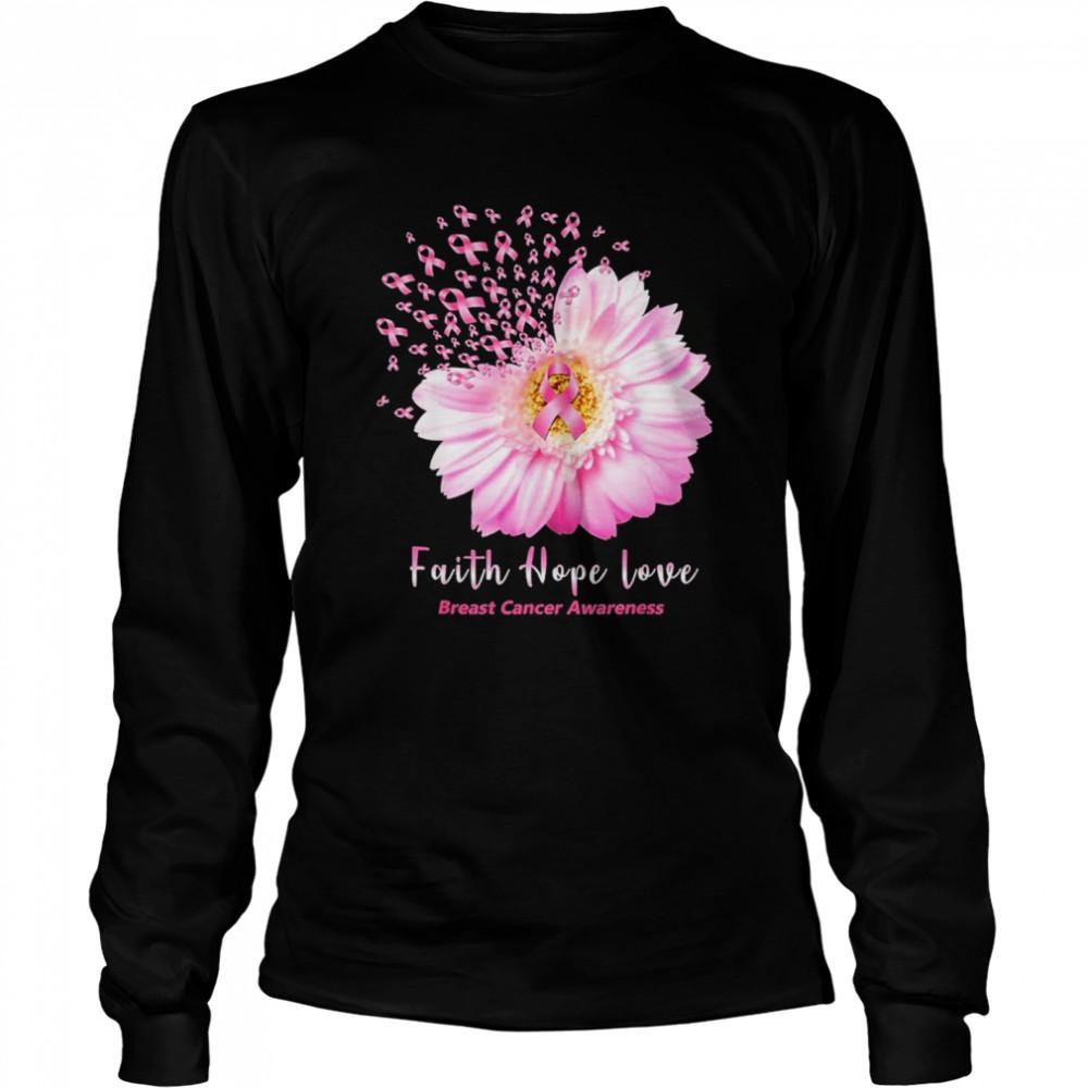 Faith hope love breast cancer awareness shirt Long Sleeved T-shirt