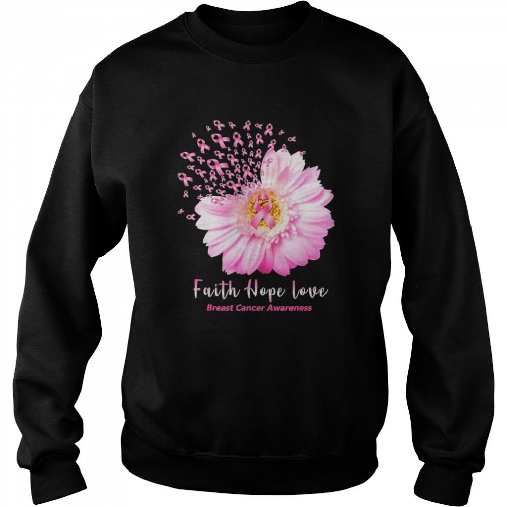 Faith hope love breast cancer awareness shirt Unisex Sweatshirt